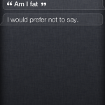 Siri being sensitive