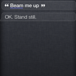 Siri beaming someone up