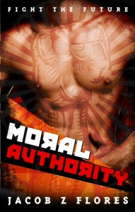 Coming Soon–May 22, 2013: Moral Authority 2nd Edition